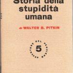 Per una storia della stupidità umana